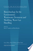 Biotechnology for the Environment  Wastewater Treatment and Modeling  Waste Gas Handling