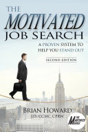 The Motivated Job Search  2nd Edition