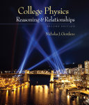 College Physics  Reasoning and Relationships