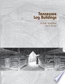 Tennessee Log Buildings