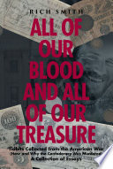 All of Our Blood and All of Our Treasure