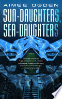 Sun Daughters  Sea Daughters