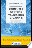 Computer System Validation and GAMP 5