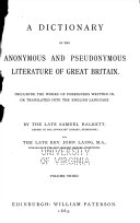 A Dictionary of the Anonymous and Pseudonymous Literature of Great Britain  O TIS