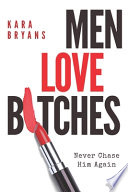 Men Love B*tches