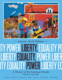 Liberty  Equality  Power  A History of the American People  Volume II  Since 1863  Concise Edition