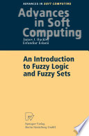 An Introduction to Fuzzy Logic and Fuzzy Sets