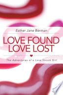 LOVE FOUND LOVE LOST