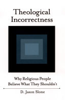 Theological Incorrectness