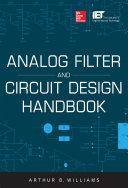 Analog Filter and Circuit Design Handbook Book