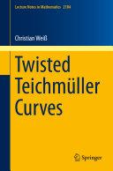 Twisted Teichmüller Curves