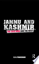 Jammu and Kashmir  the Cold War and the West