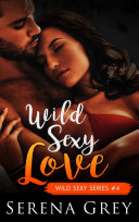 Wild Sexy Love [Pdf/ePub] eBook