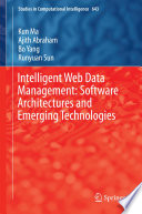 Intelligent Web Data Management  Software Architectures and Emerging Technologies