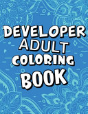 Developer Adult Coloring Book Book