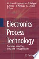 Electronics Process Technology