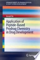 Application Of Peptide Based Prodrug Chemistry In Drug Development