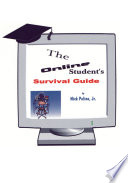The Online Student S Survival Guide