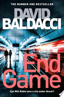 Book cover of 'End Game' by David Baldacci