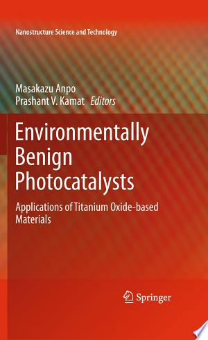 Free Download Environmentally Benign Photocatalysts PDF - Writers Club