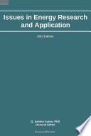 Issues in Energy Research and Application  2013 Edition