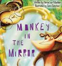 Monkey in the Mirror