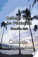 College Life in Paradise  Hawaiian Style Book PDF