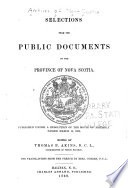 Nova Scotia Archives      Selections from the public documents of the province of Nova Scotia  Pub  under a resolution of the House of Assembly passed March 15  1865  Ed  by T B  Akins  The translations from the French by B  Curren  1869