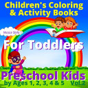 Children s Coloring   Activity Books For Toddlers Preschool Kids by Ages 1  2  3  4   5 Vol 2