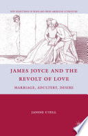 James Joyce and the Revolt of Love