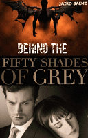 BEHIND OF THE FIFTY SHADES OF GREY Book