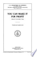 "You Can Make it for Profit. (v. 3 of ""You Can Make It"" Series). 20th Report of the National Committee on Wood Utilization"