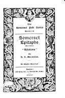Somerset Epitaphs  First Series
