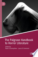 The Palgrave Handbook to Horror Literature