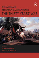 The Ashgate Research Companion to the Thirty Years  War