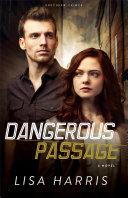 Dangerous Passage (Southern Crimes Book #1) Pdf/ePub eBook