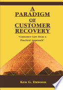 A Paradigm of Customer Recovery