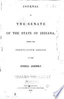 Journal Of The Senate Of The State Of Indiana At Their Session