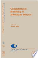 Computational Modeling of Membrane Bilayers