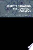 JARRETT BROWNING JR'S JOURNAL - JOURNEYS
