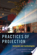 Practices of Projection