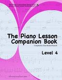 The Piano Lesson Companion Book Level 4 Book