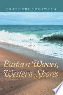 Eastern Waves  Western Shores Book