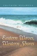Eastern Waves  Western Shores