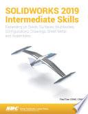 SOLIDWORKS 2019 Intermediate Skills
