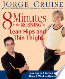 8 Minutes in the Morning to Lean Hips and Thin Thighs Pdf/ePub eBook