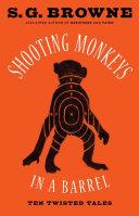 Shooting Monkeys in a Barrel ebook