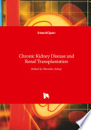 Chronic Kidney Disease And Renal Transplantation Book PDF
