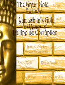 The Great Gold Swindle: Yamashita's Gold