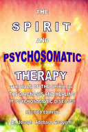 THE SPIRIT AND PSYCHOSOMATIC THERAPY